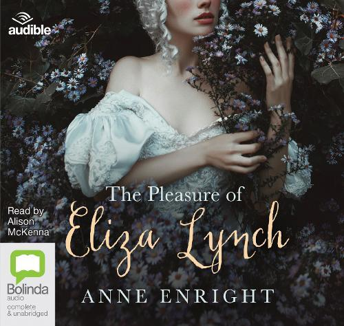The Pleasure ofElizaLynch