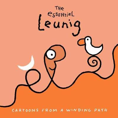 The Essential Leunig: Cartoons from a Winding Path