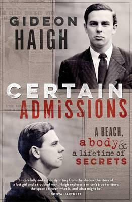Certain Admissions: A Beach, a Body and a Lifetime of Secrets