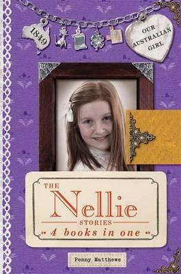Our Australian Girl: The Nellie Stories