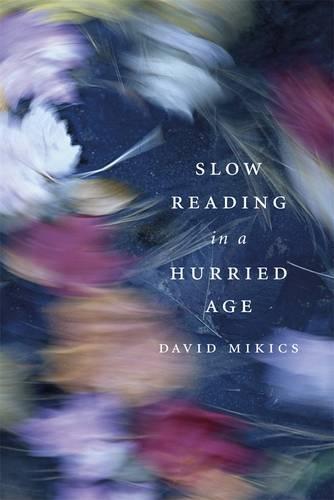 Slow Reading in aHurriedAge