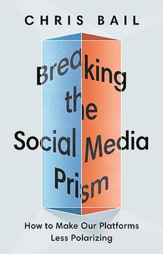 Breaking the SocialMediaPrism