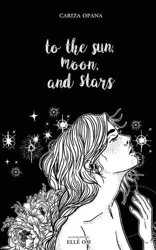 To the Sun, Moon, and Stars
