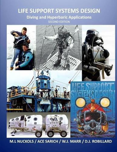 Life Support Systems Design: Diving and Hyperbaric Applications