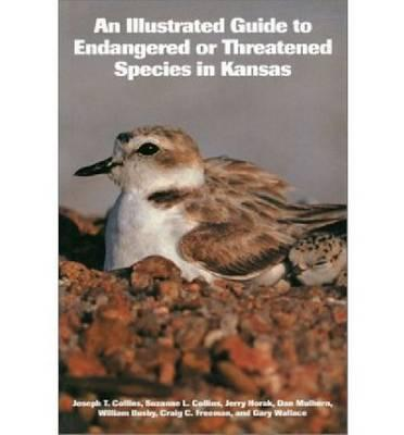 An Illustrated Guide to Endangered or Threatened SpeciesinKansas