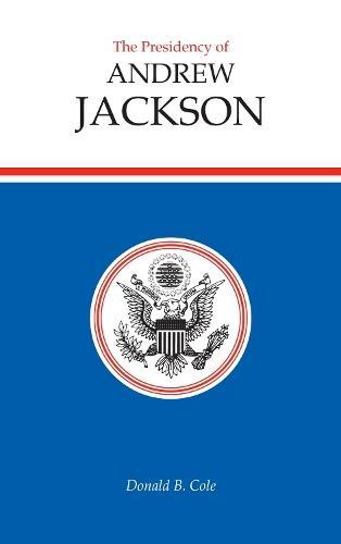 The Presidency ofAndrewJackson