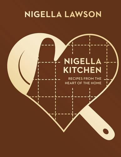 Nigella Kitchen: Recipes from the Heart of the Home(NigellaCollection)