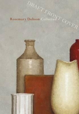 Rosemary Dobson - Collected Poems