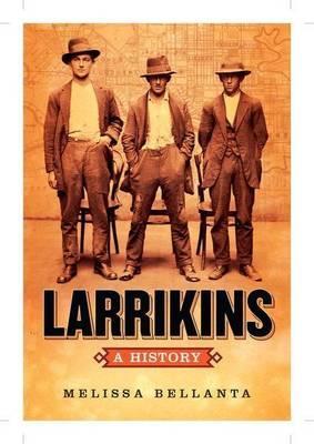 Larrikins:AHistory