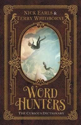 The Word Hunters: The Curious Dictionary (Book 1)