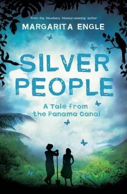 Silver People: A Tale from the Panama Canal
