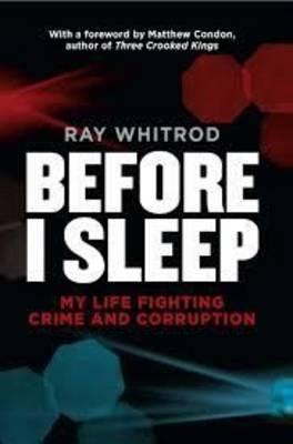 Before I Sleep: My Life Fighting CrimeandCorruption
