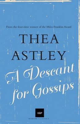 A Descant for Gossips (UQP ModernClassicsseries)