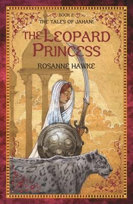 The Leopard Princess Book 2: The Tales of Jahani