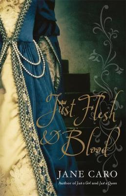 Just Flesh & Blood