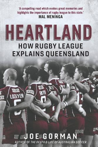 Heartland: How Rugby LeagueExplainsQueensland