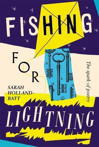 Fishing for Lightning: The Spark of Poetry