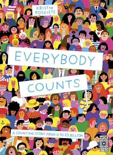 Everybody Counts: A counting story from 0 to7.5billion