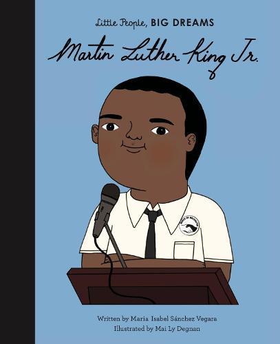 Martin Luther King, Jr. (Little People,BigDreams)