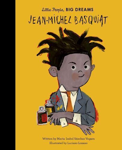 Jean-Michel Basquiat (Little People,BigDreams)