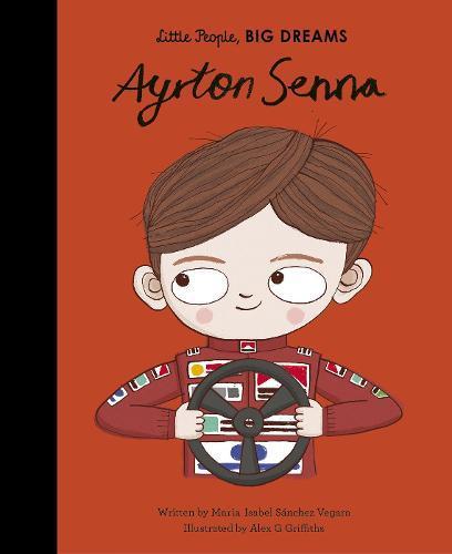 Ayrton Senna (Little People,BigDreams)