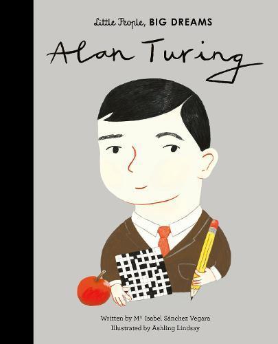 Alan Turing (Little People,BigDreams)