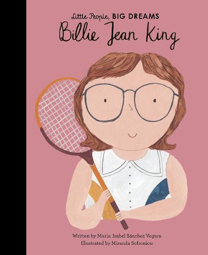 Billie Jean King (Little People,BigDreams)