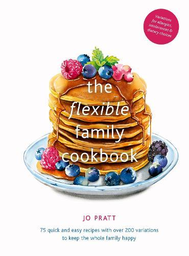 The Flexible Family Cookbook
