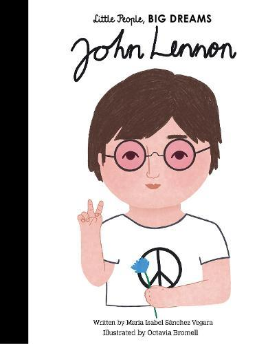 John Lennon (Little People, Big Dreams)