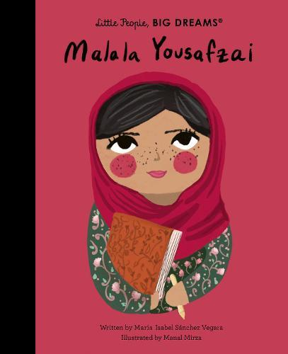 Malala Yousafzai (Little People, Big Dreams)