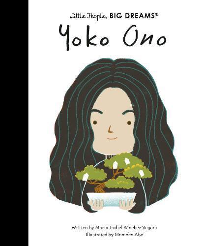 Yoko Ono (Little People, Big Dreams)