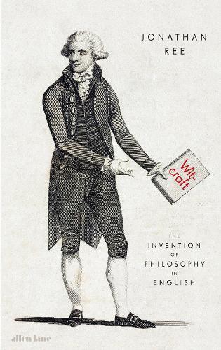 Witcraft: The Invention of PhilosophyinEnglish