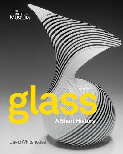 Glass: AShortHistory