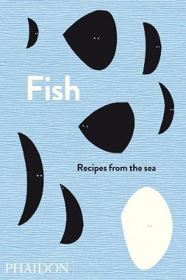 Fish: Recipes fromtheSea
