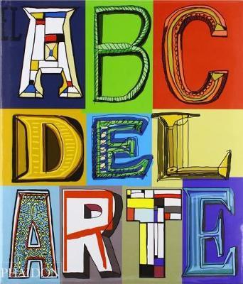 El ABC del Arte (the Art Book) (Spanish Edition)