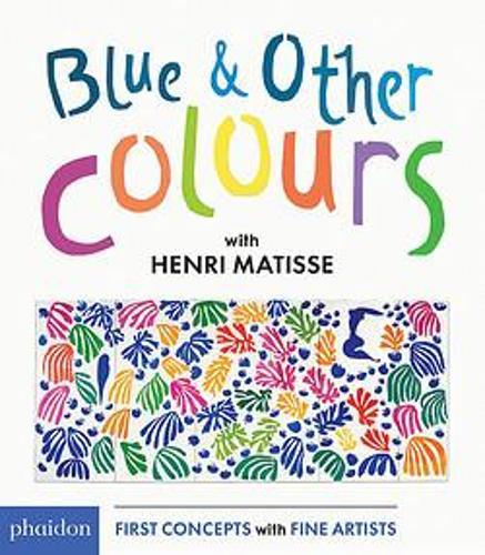 Blue & Other Colours: withHenriMatisse