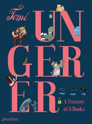 Tomi Ungerer: A Treasury of8Books
