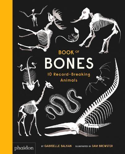 Book of Bones: 10Record-BreakingAnimals