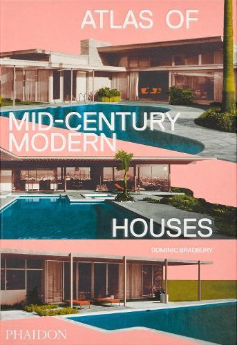 Atlas of Mid-CenturyModernHouses