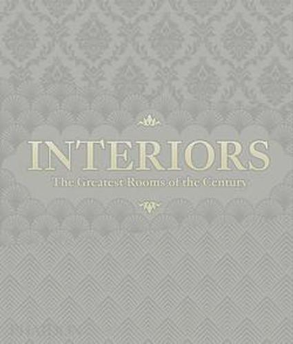 Interiors (Platinum Gray edition): The Greatest Rooms of the Century
