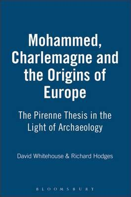 Muhammad, Charlemagne and the OriginsofEurope