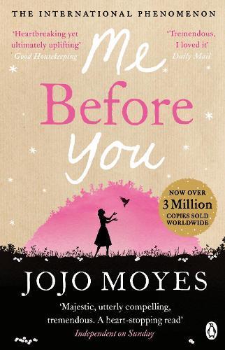 Me Before You: The internationalbestsellingphenomenon