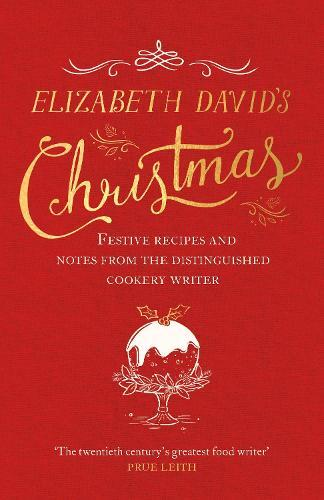 Christmas Readings.Elizabeth David S Christmas By Elizabeth David