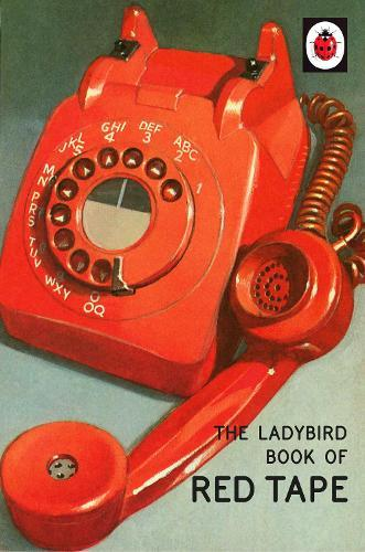 The Ladybird Book ofRedTape