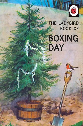 The Ladybird Book ofBoxingDay