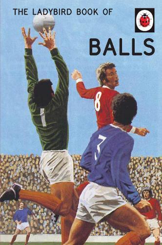 The Ladybird BookofBalls