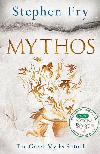 Mythos: A Retelling of the Myths ofAncientGreece