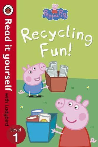 Peppa Pig: Recycling Fun - Read it yourself with Ladybird:Level1