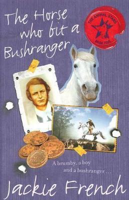 The Horse Who Bit ABushranger