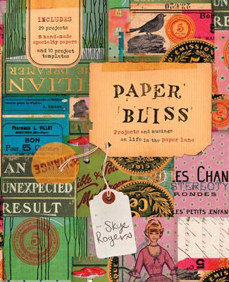 Paper Bliss: Projects and Musings on Life in the Paper Lane
